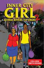 Inner City Girl 2: Other Rivers to Cross