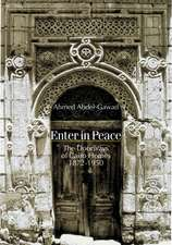 Enter in Peace: The Doorways of Cairo Homes, 1872-1950