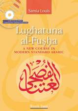 Lughatuna Al-Fusha, Book 2:  A New Course in Modern Standard Arabic