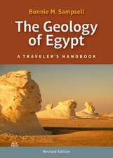 The Geology of Egypt: A Traveler's Handbook. Revised Edition