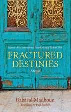 Fractured Destinies
