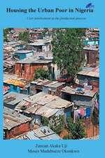 Housing the Urban Poor in Nigeria
