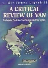 James, L:  Critical Review Of Van, A: Earthquake Prediction