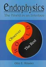 Endophysics:  The World as an Interface