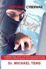 Corporate Cyberwar:  Biblical Perspective