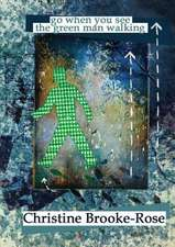 Go When You See the Green Man Walking