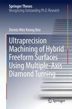 Ultraprecision Machining of Hybrid Freeform Surfaces Using Multiple-Axis Diamond Turning