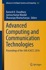 Advanced Computing and Communication Technologies: Proceedings of the 10th ICACCT, 2016