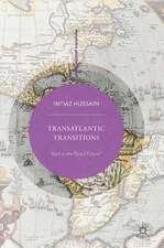 Transatlantic Transitions: Back to the Global Future?
