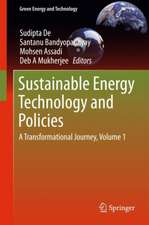 Sustainable Energy Technology and Policies: A Transformational Journey, Volume 1