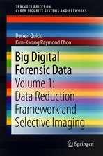 Big Digital Forensic Data: Volume 1: Data Reduction Framework and Selective Imaging