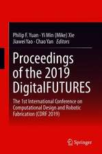 Proceedings of the 2019 DigitalFUTURES