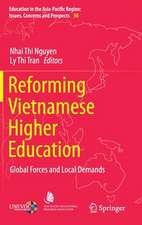 Reforming Vietnamese Higher Education: Global Forces and Local Demands