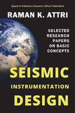 Seismic Instrumentation Design