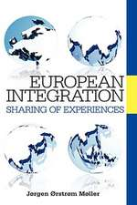 European Integration:  Sharing of Experiences