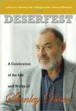 Deserfest:  A Celebration of the Life and Works of Stanley Deser