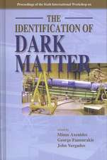 Identification of Dark Matter, the - Proceedings of the Sixth International Workshop