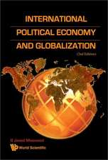 International Political Economy and Globalization (2nd Edition)