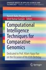 Computational Intelligence Techniques for Comparative Genomics: Dedicated to Prof. Allam Appa Rao on the Occasion of His 65th Birthday