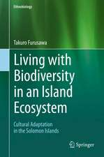 Living with Biodiversity in an Island Ecosystem: Cultural Adaptation in the Solomon Islands