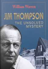 Jim Thompson:  The Unsolved Myst