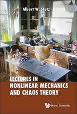 LECTURES ON NONLINEAR MECHANICS AND CHAOS THEORY