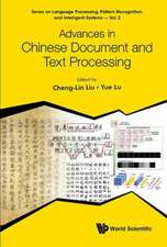 Advances in Chinese Document and Text Processing