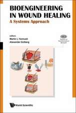 Bioengineering in Wound Healing: A Systems Approach