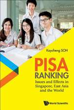 Pisa Ranking: Issues and Effects in Singapore, East Asia and the World