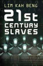 21st Century Slaves