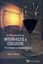 An Introduction to Interfaces & Colloids:  The Bridge to Nanoscience