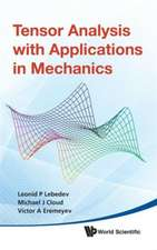 Tensor Analysis with Applications in Mechanics