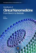Handbook of Clinical Nanomedicine, Two-Volume Set