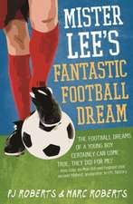 Mister Lee's Fantastic Football Dream