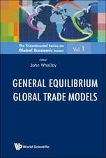 General Equilibrium Global Trade Models
