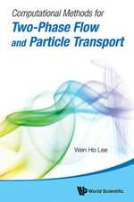Computational Methods for Two-Phase Flow and Particle Transport [With CDROM]:  Metal Ion Routes Between Organisms and the Inorganic World