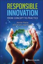 Responsible Innovation:  From Concept to Practice