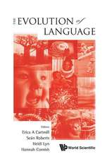 The Evolution of Language:  Proceedings of the 10th International Conference (EVOLANG10), Vienna, Austria, 14-17 April 2014