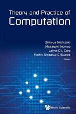 Theory and Practice of Computation - Proceedings of Workshop on Computation:  Theory and Practice Wctp2013