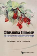 Schisandra Chinensis:  An Herb of North Eastern China Origin