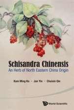 Schisandra Chinensis:  An Herb of North Eastern China Origin