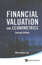 Financial Valuation and Econometrics (2nd Edition):  Tissue Engineering, Biological Sen