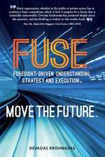 Fuse Foresight-Driven Understanding, Strategy and Execution