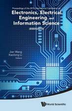 Electronics, Electrical Engineering and Information Science - Proceedings of the 2015 International Conference (Eeeis2015)