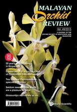 Malayan Orchid Review - Volume 49 (2015 Edition)
