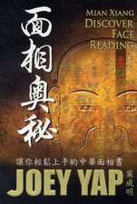 Mian Xiang -- Discover Face Reading (Chinese Edition): Your Guide to the Chinese Art of Face Reading