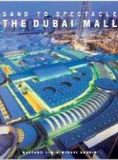 Sand to Spectacle The Dubai Mall