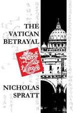 The Vatican Betrayal
