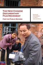 The New Chinese Documentary Film Movement – For the Public Record