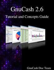Gnucash 2.6 Tutorial and Concepts Guide